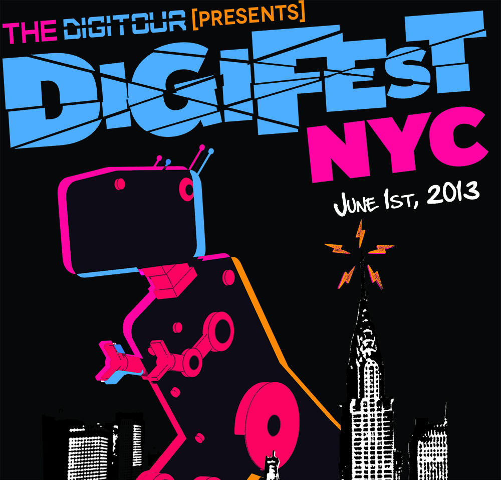 DigiFest NYC - June 1st, 2013