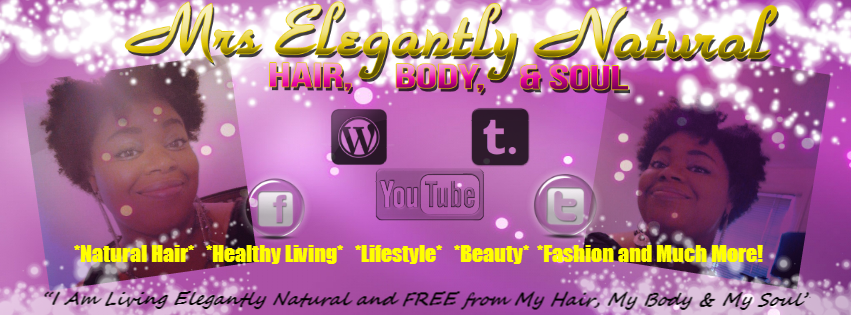 MrsElegantlyNatural: Hair,Body and soul