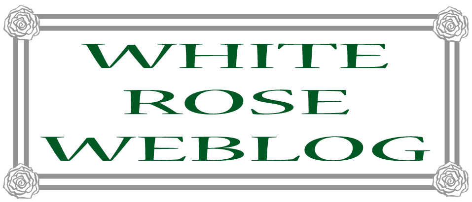 White Rose Weblog