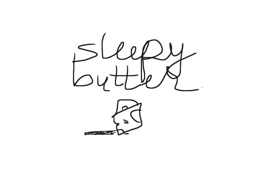 sleepybutter