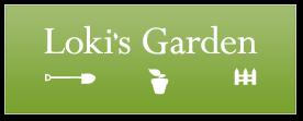 Loki's Garden