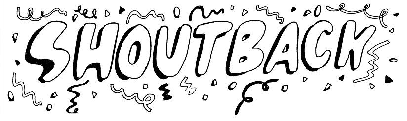 Shout Back! Festival