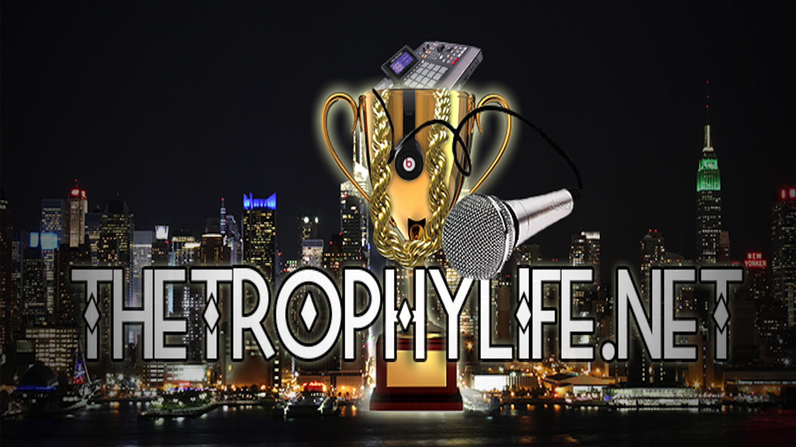 TrophyLife.Net |Only Thing Pushin' in Urban Media|