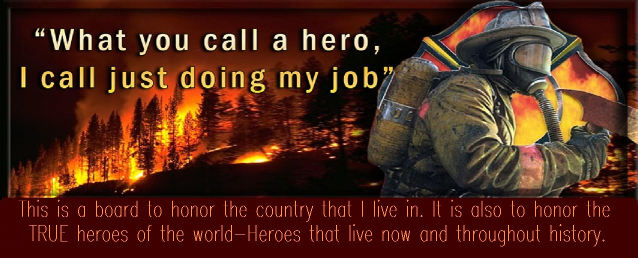 In Honor Of True Heroes Around The World And Love