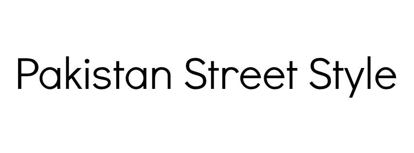 PAKISTAN STREET STYLE