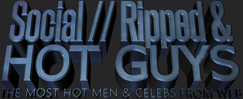Social // Ripped & Hot Guys