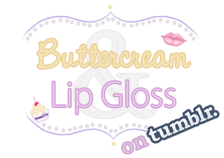 Buttercream & Lip Gloss