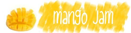Mango~Jam