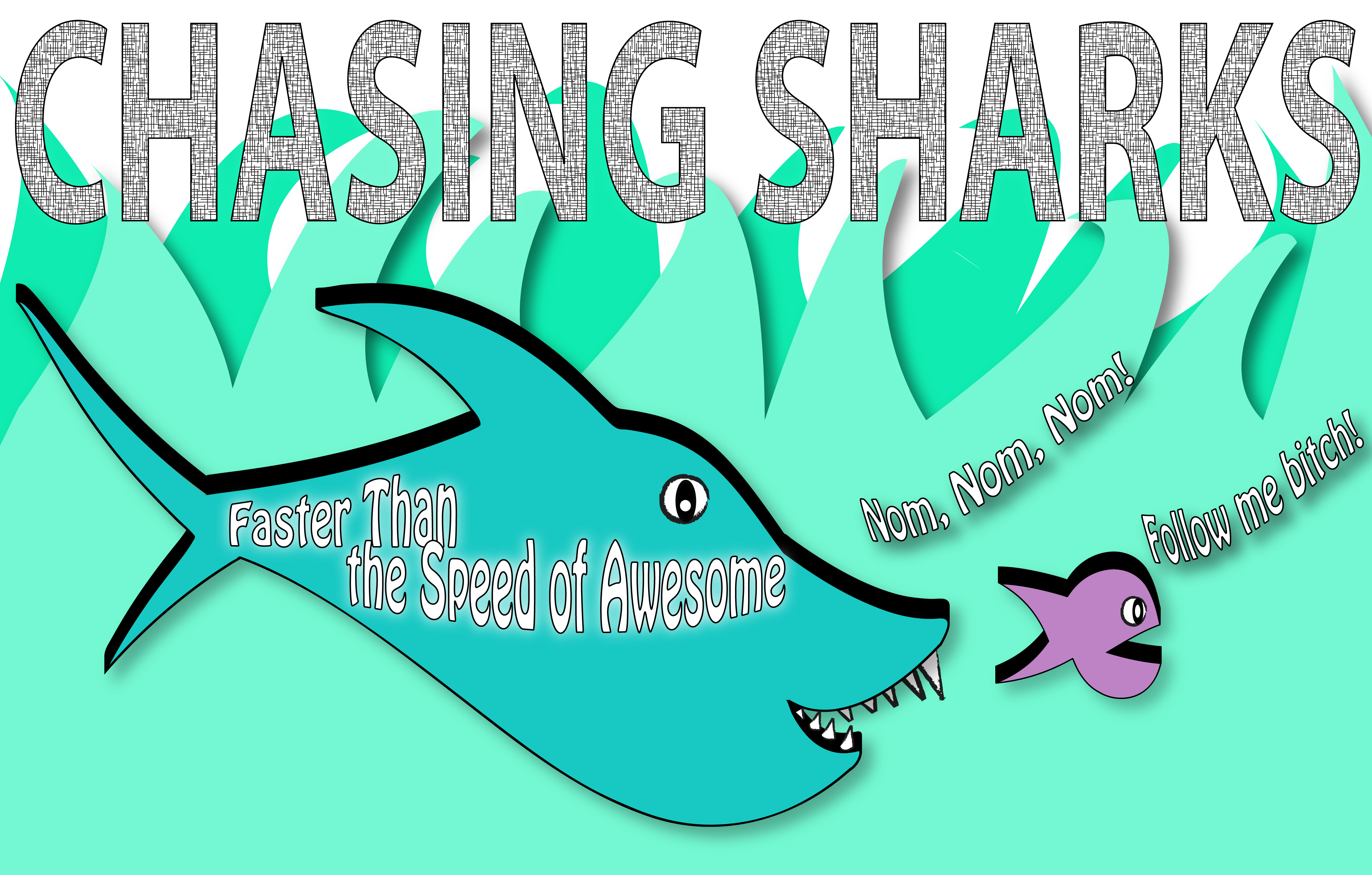 Chasing Sharks: Faster Than the Speed of Awesome