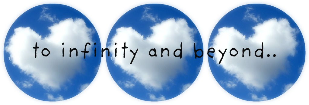 To infinity and beyond..