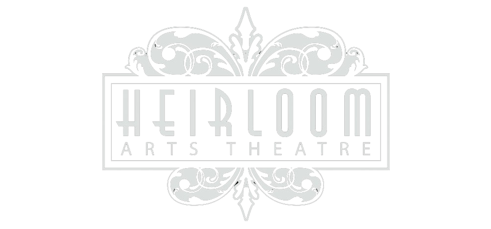 Heirloom Arts Theatre