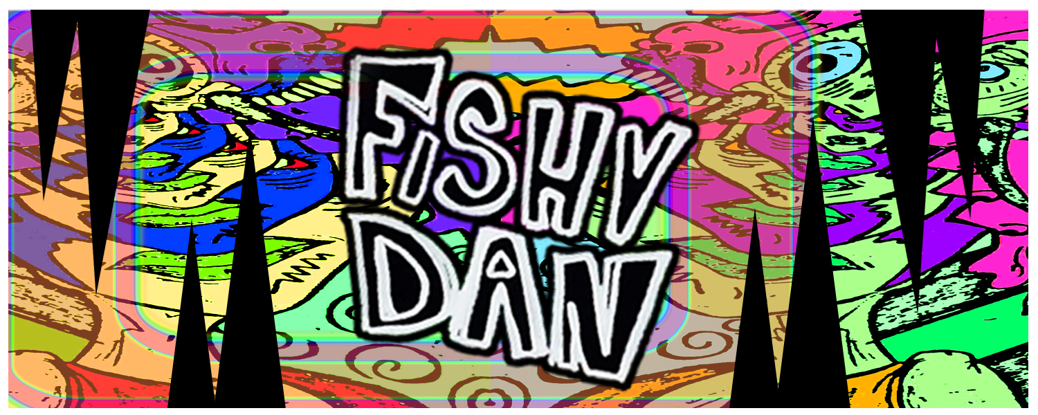 THE PSYCHEDELIC HORROR ARTWORK OF FISHY DAN