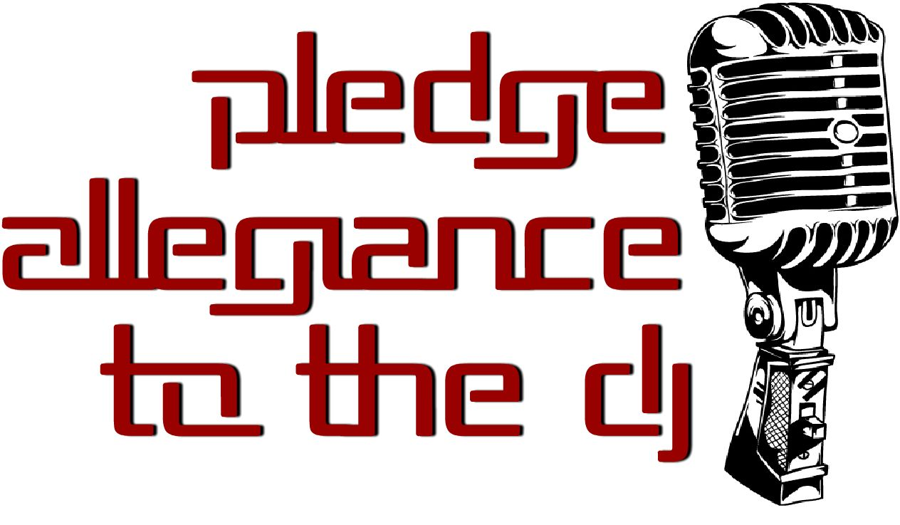 PLEDGE ALLEGIANCE TO THE DJ