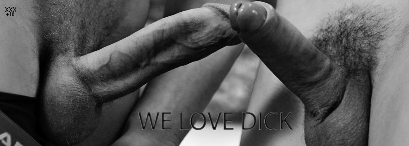 WE ♥ DICK