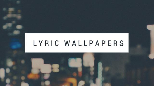 Lyriclxckscreensbloglyriclxckscreensblogtumblr Unfollow Follow Lyric Wallpapers