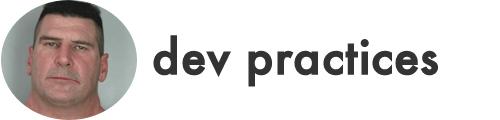 dev practices