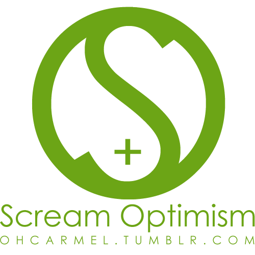 Scream OPTIMISM!