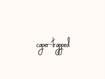 Caper-trapped