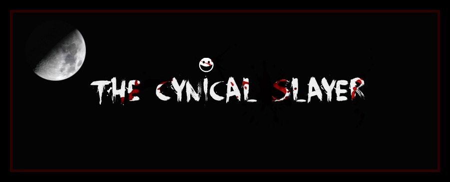 The Cynical Slayer