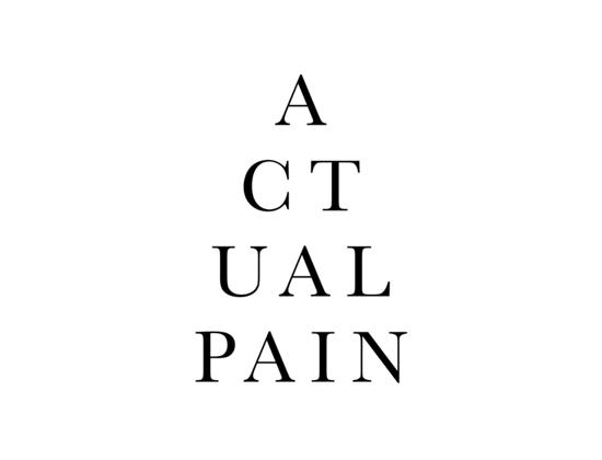 ACTUAL PAIN