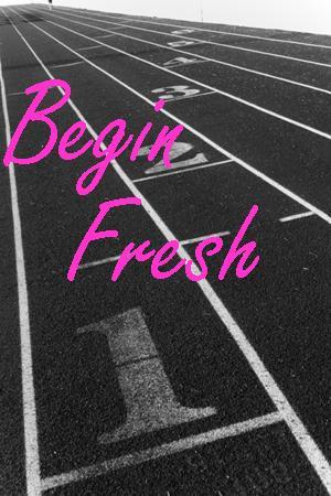 Begin Fresh