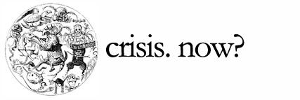 Crises. Now?