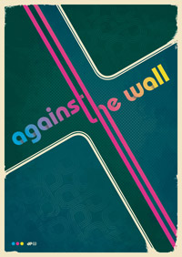 Against The Wall - Neo Bauhaus Poster
