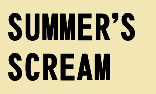 Summers Scream