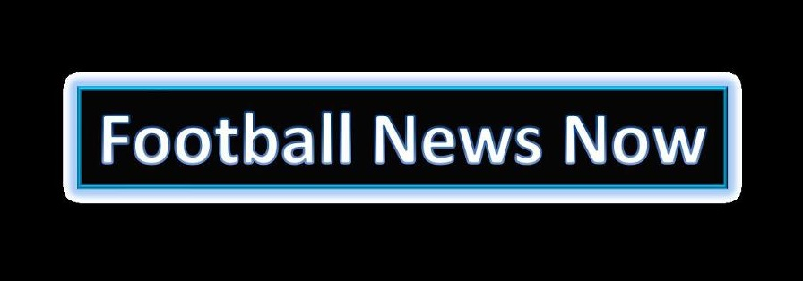 Football News Now Soccer News