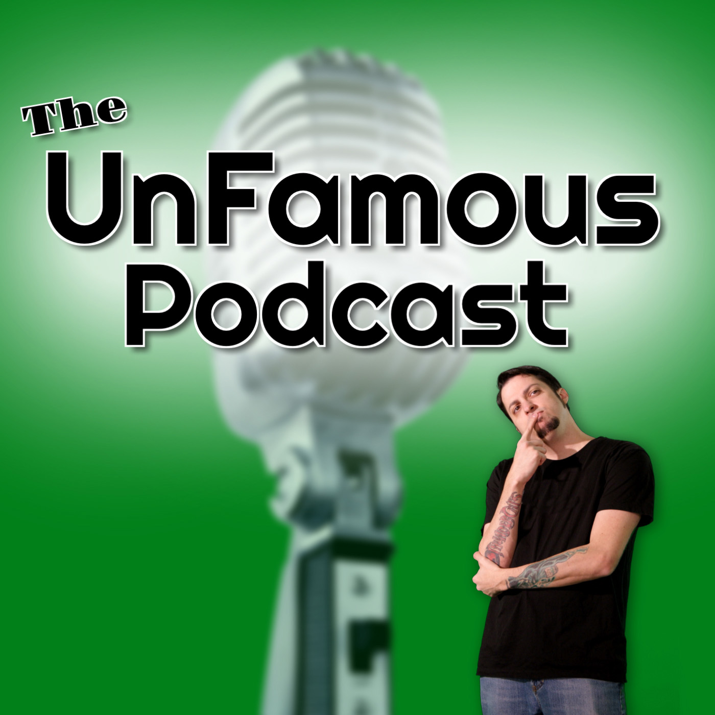 UnFamous Podcast