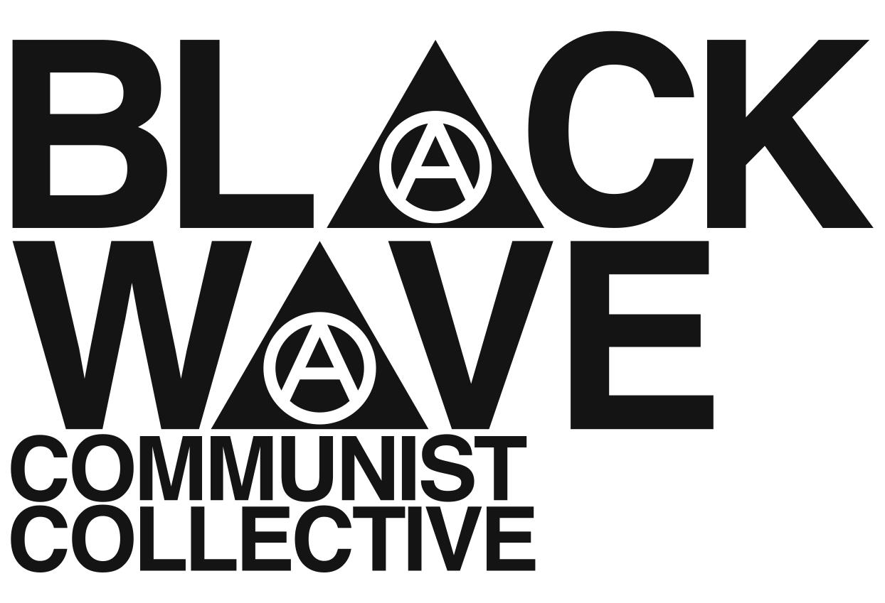 BLACK WAVE // Communist Collective