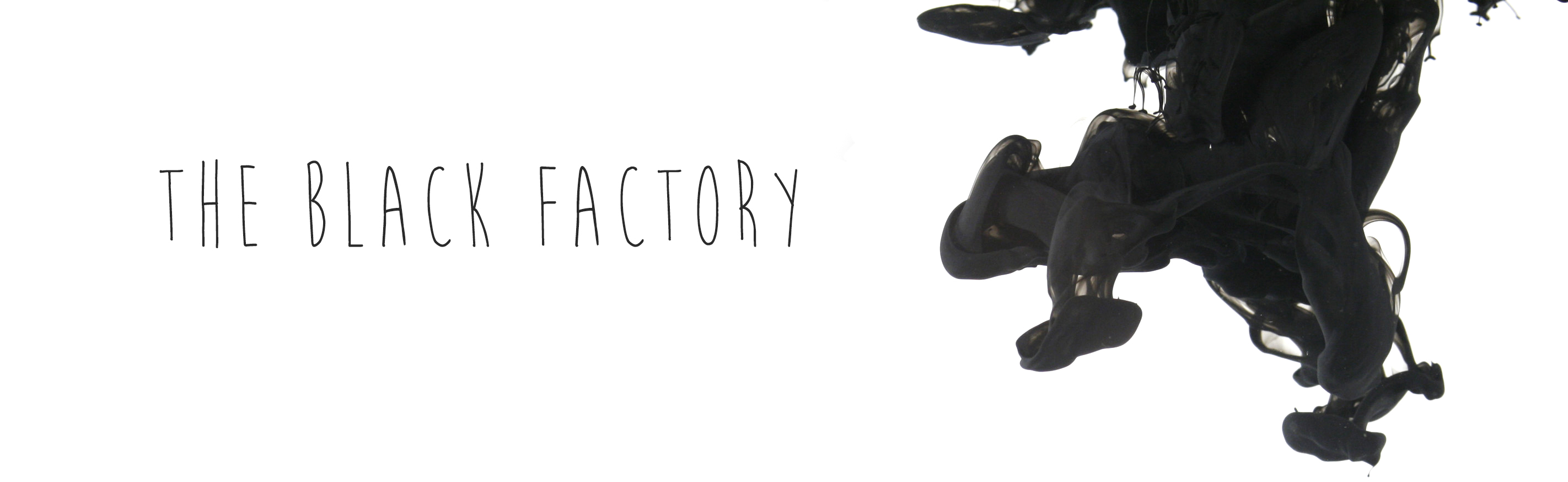 The black factory