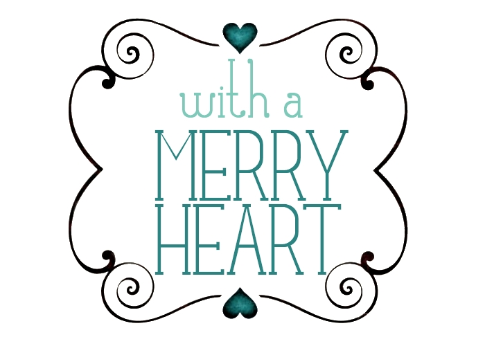 With A Merry Heart