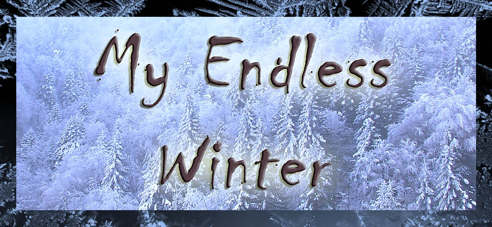 My Endless Winter