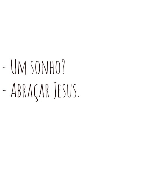 Sonhos De Deus Frases T God God Is Good And Gods