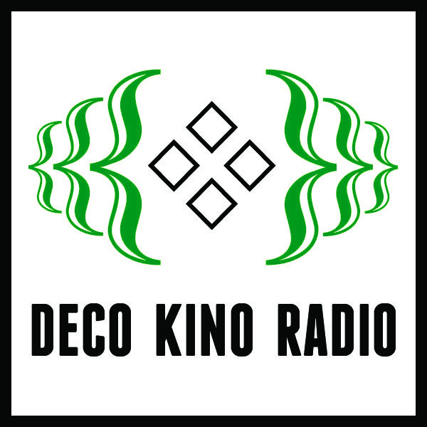 Deco Kino Radio (podcast archive)