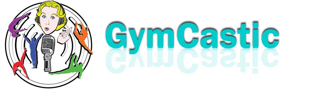 GymCastic Podcast