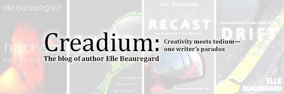 Creadium: The Blog of Elle Beauregard