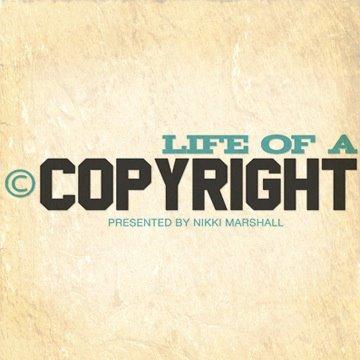 Life of A Copyright
