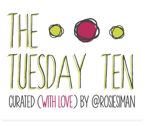 The Tuesday Ten