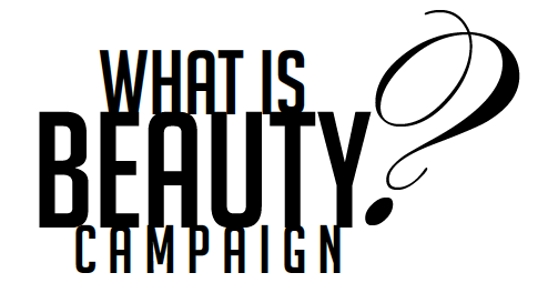 What is Beauty? Campaign