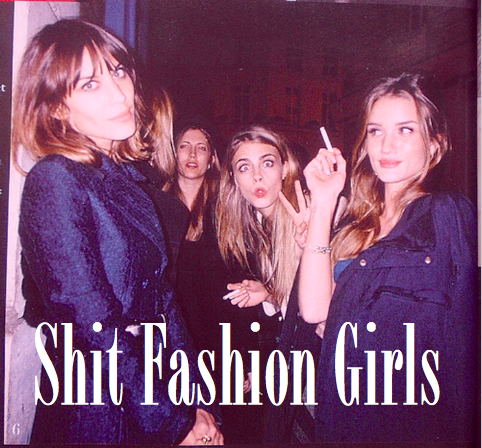 Shit Fashion Girls