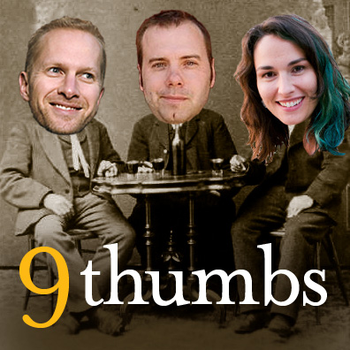 The 9 Thumbs Podcast
