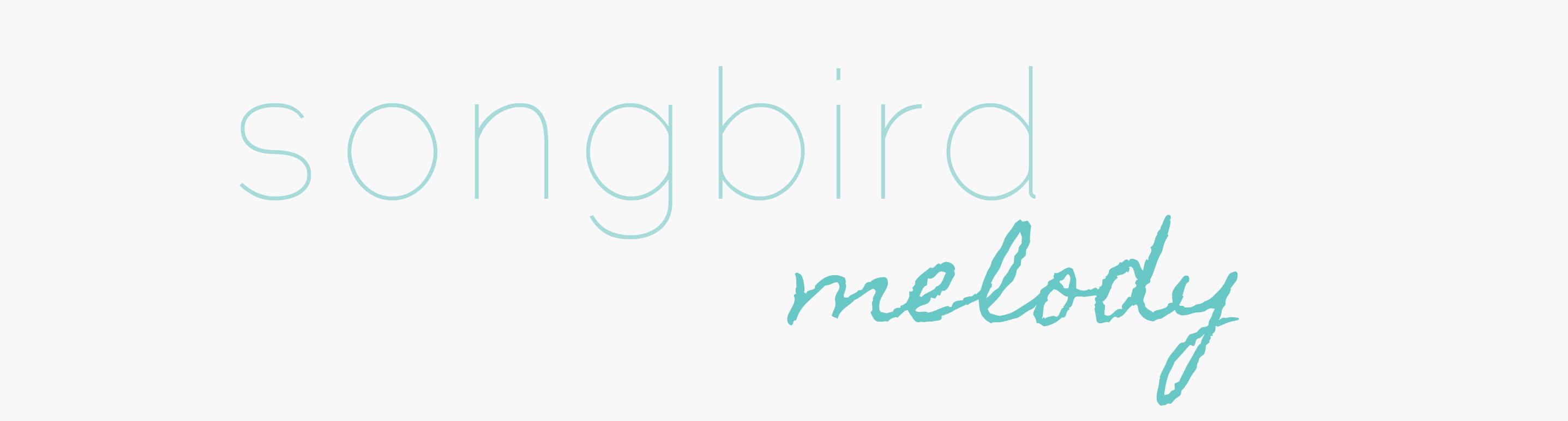 A Songbird Melody