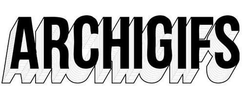 """ArchiGifs"""""""