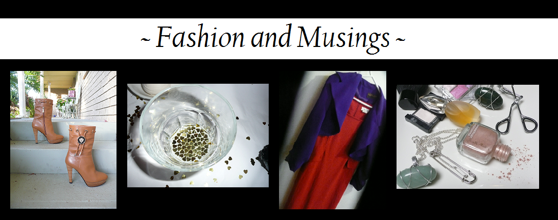 Fashion and Musings