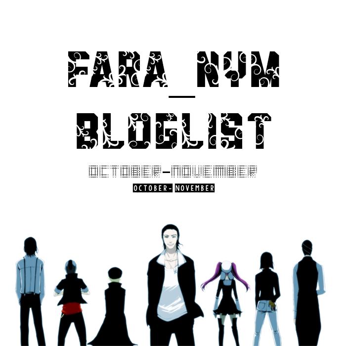 http://faranymboboiboy.blogspot.com/2014/10/faranyms-bloglist-october-november.html