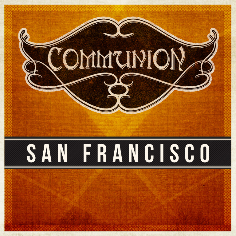 Communion San Francisco