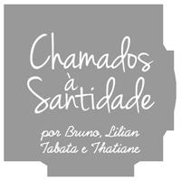 Chamados à Santidade - Blog Cristão