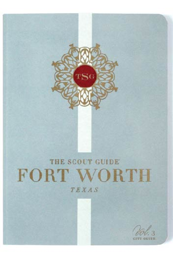 The Scout Guide Fort Worth Blog